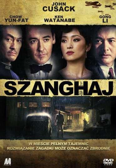 Szanghaj (2010) KiT-MPEG-4-H.263-AVC-AAC /Lektor/PL